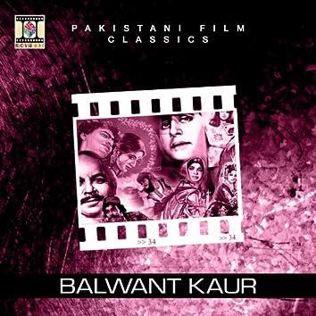 Balwant Kaur (Pakistani Film Soundtrack)