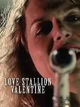 Love Stallion - Valentine