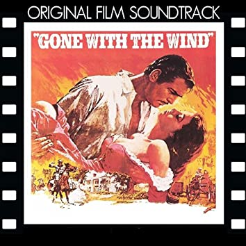 Gone With the Wind (Original Film Soundtrack)