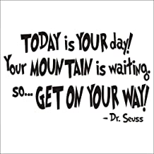 NYKKOLA Dr Seuss Today is Your Day Wall Art Vinyl Decals Stickers Quotes and Sayings Home Art Decor Decal Love Kids Bedroom Children Nursery School