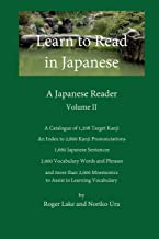 Learn to Read in Japanese, Volume II: A Japanese Reader: 2