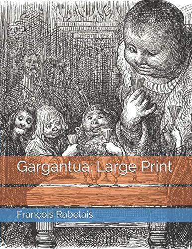 Gargantua: Large Print