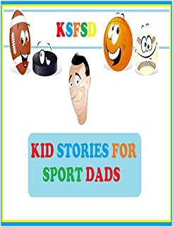 Kid Stories For Sport Dads