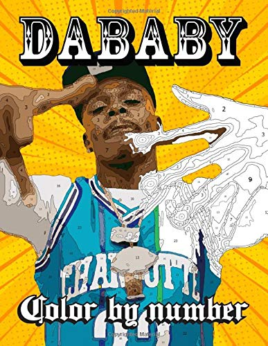 DaBaby Color By Number: Hip Hop Music Artist Illustration Color Number Book For Adults Fans Creativity Gift
