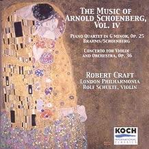 Schoenberg: Violin Concerto / Brahms: Piano Quartet in G Minor, Op. 25 Music of Arnold Schoenberg, Vol. 4