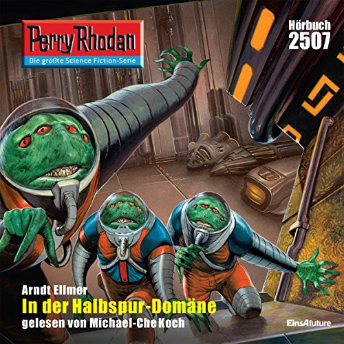 In der Halbspur-Domäne     Perry Rhodan 2507              By:                                                                                                                                 Arndt Ellmer                               Narrated by:                                                                                                                                 Michael-Che Koch                      Length: 3 hrs and 18 mins     Not rated yet     Overall 0.0