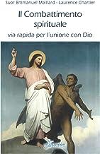 Permalink to Il combattimento spirituale: via rapida per l'unione con Dio PDF