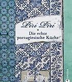 Piri Piri – Die echte portugiesische Küche
