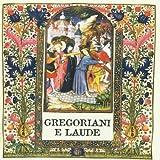 Gregoriani e laude