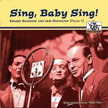 Sing, Baby sing!