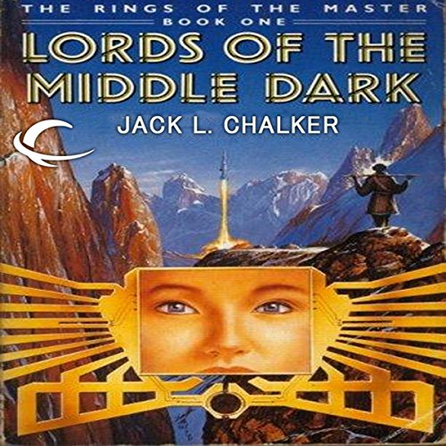 Lords of the Middle Dark     The Rings of the Master, Book 1              By:                                                                                                                                 Jack L. Chalker                               Narrated by:                                                                                                                                 Jamie Du Pont MacKenzie                      Length: 11 hrs and 11 mins     6 ratings     Overall 5.0
