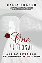 One Proposal: While Waiting On The One To Marry
