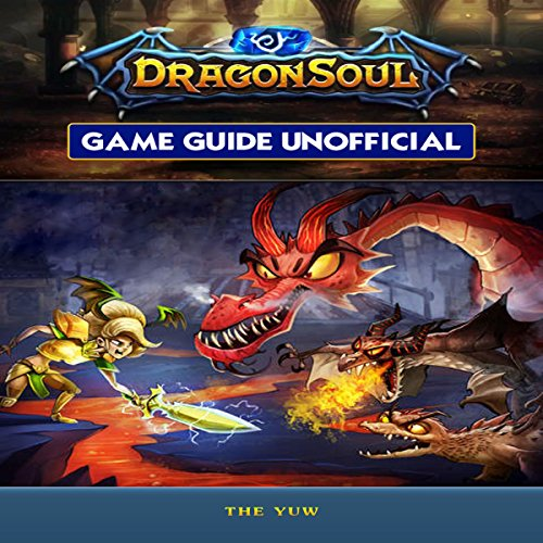 Dragon Soul Game Guide Unofficial audiobook cover art