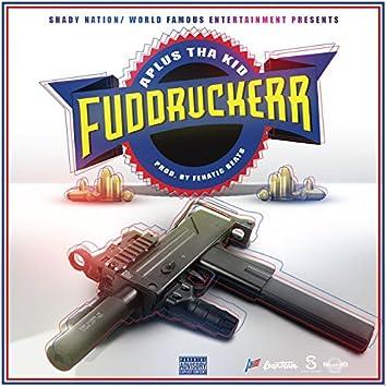 Fuddruckerr - Single