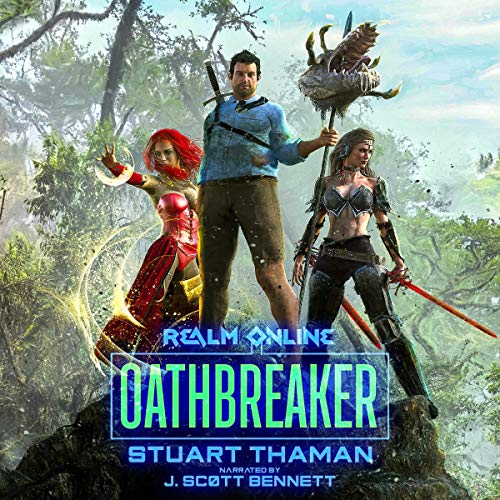 Oathbreaker: An Epic Fantasy LitRPG Audiobook By Stuart Thaman cover art