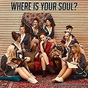 Where Is Your Soul ?