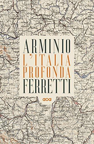 L'Italia profonda. Dialogo dagli Appennini