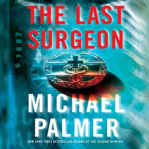 The Last Surgeon audiobook cover art
