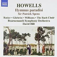 Herbert Howells: Hymnus Paradisi / Sir Patrick Spens, Op. 23 (2007-06-26)