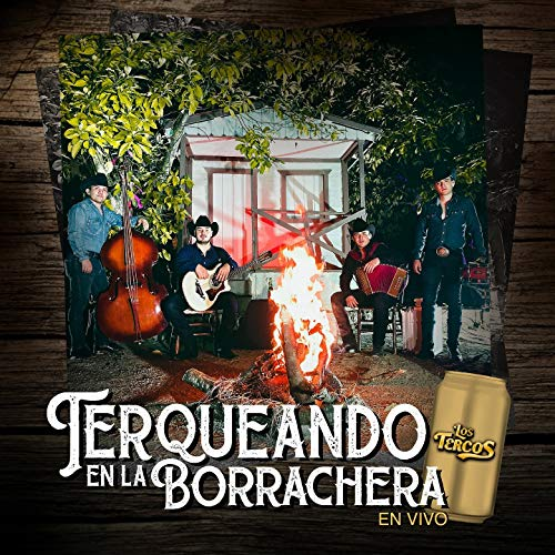Terqueando en la Borrachera (En Vivo)