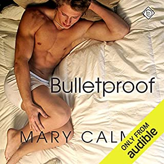 Bulletproof     A Matter of Time, Book 5              Written by:                                                                                                                                 Mary Calmes                               Narrated by:                                                                                                                                 Jeff Gelder                      Length: 7 hrs and 5 mins     Not rated yet     Overall 0.0