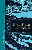 El surf y la meditación: 13 (Tiempo de Mirar)