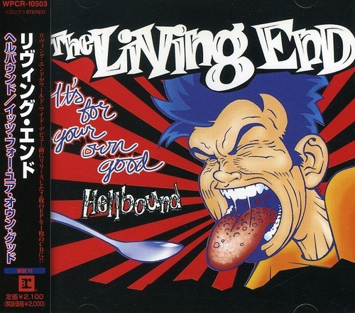 Hellbound/It's for Your Own Go by Living End (2008-01-13)