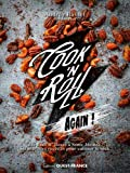 Cook'n Roll again: Des bun's N'Roses à Sonic Mouse, 50 nouvelles recettes pour cuisiner le rock (CUISINE - Divers)