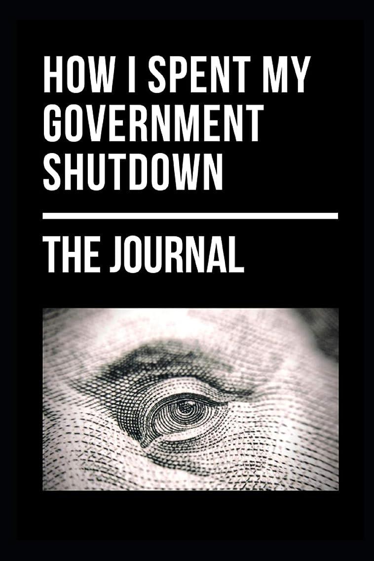 HOW I SPENT MY GOVERNMENT SHUTDOWN: A JOURNAL/NOTEBOOK COLLECTORS ITEM AMERICANA PAPER Ephemera