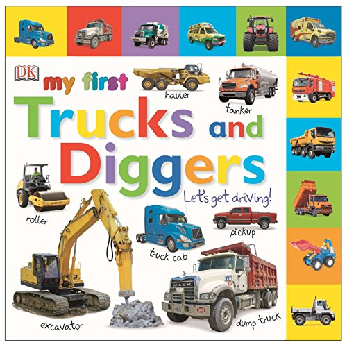 Tabbed Board Books: My First Trucks and Diggers: Let's Get Driving! (My First Tabbed Board Book)