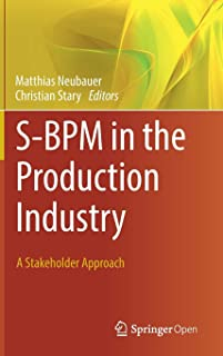 S-BPM in the Production Industry: A Stakeholder Approach