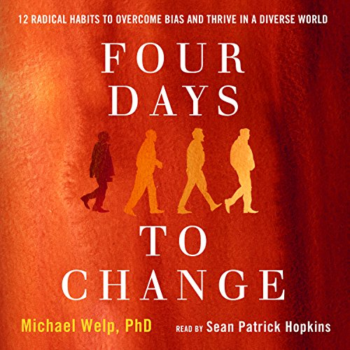 Four Days to Change audiobook cover art