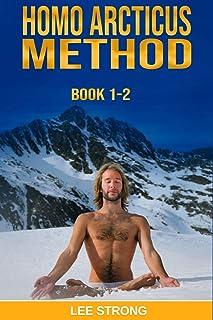 Homo Arcticus Method: Book 1-2
