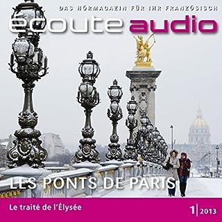 Écoute Audio - Les ponts de Paris. 1/2013     Französisch lernen Audio - Die Brücken von Paris              Autor:                                                                                                                                 div.                               Sprecher:                                                                                                                                 div.                      Spieldauer: 1 Std. und 6 Min.     2 Bewertungen     Gesamt 4,5