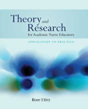 Best theory and research for academic nurse educators Reviews