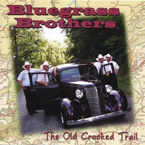 Old Crooked Trail by Bluegrass Brothers