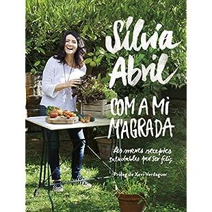 Com a mi m'agrada Les meves receptes saludables per ser feliç. Pròleg de Xevi Verdaguer (Catalan Edition)