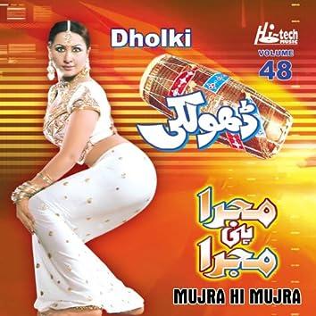 Dholki (Mujra Hi Mujra), Vol. 48