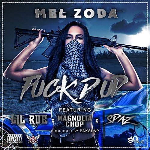 Mel Zoda feat. Lil Rue, Magnolia Chop & Spaz