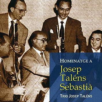 Homenatge a Josep Taléns Sebastià