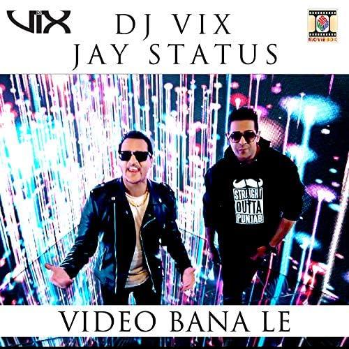 Dj Vix & Jay Status