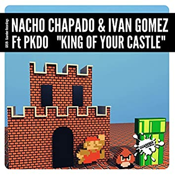 King Of Your Castle
