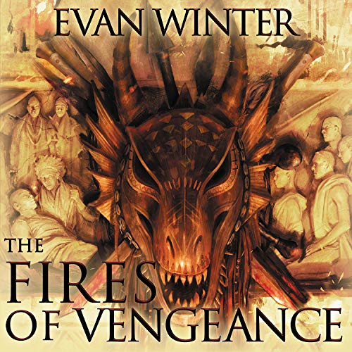 The Fires of Vengeance Audiobook By Evan Winter cover art