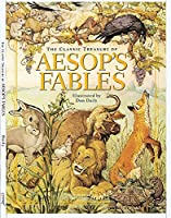 The Classic Treasury Of Aesop's Fables (Children's Illustrated Classics S)