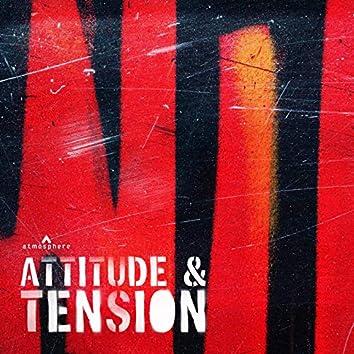 Attitude & Tension