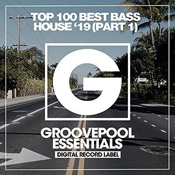 Top 100 Best Bass House '19 (Part 1)