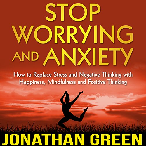 Stop Worrying and Anxiety audiobook cover art