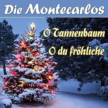O Tannenbaum / O du fröhliche