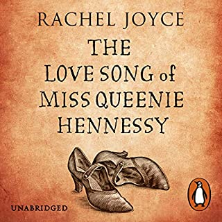 The Love Song of Miss Queenie Hennessy                   By:                                                                                                                                 Rachel Joyce                               Narrated by:                                                                                                                                 Celia Imrie                      Length: 10 hrs and 35 mins     639 ratings     Overall 4.5