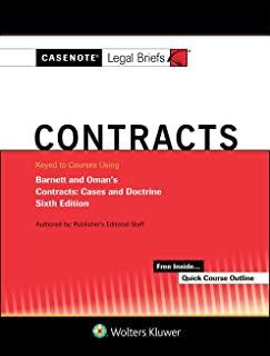 Casenote Legal Briefs for Contracts Keyed to Barnett and Oman